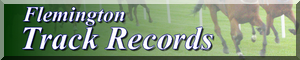 view track records at Flemington Racecourse